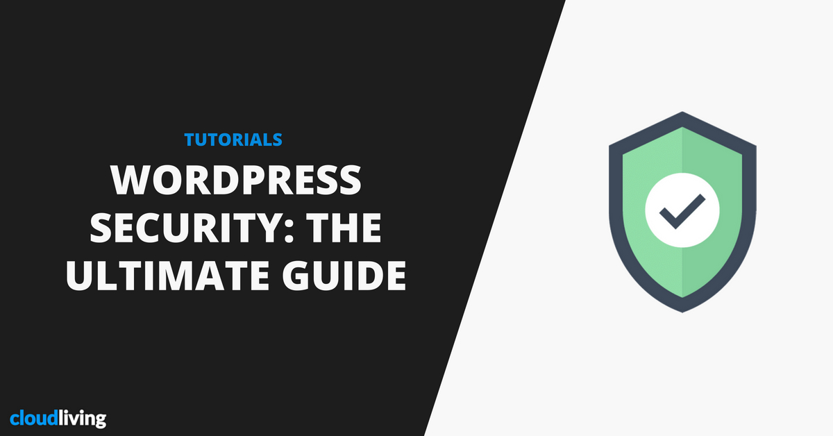 WordPress Security: The Ultimate Guide to Secure Your